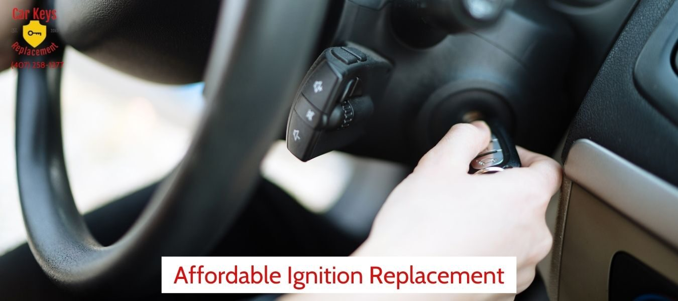 Affordable Ignition Replacement- Car Keys Replacement (407) 258-1377