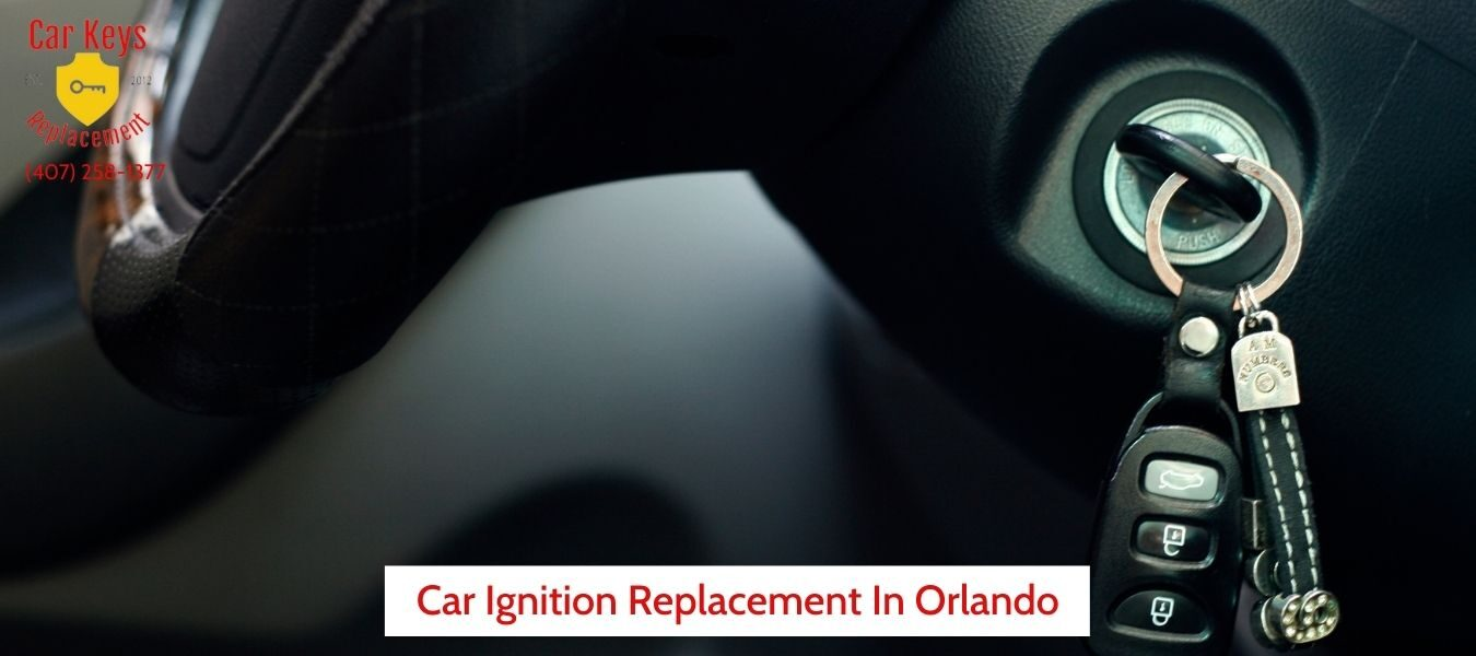 Car Ignition Replacement Orlando- Car Keys Replacement (407) 258-1377