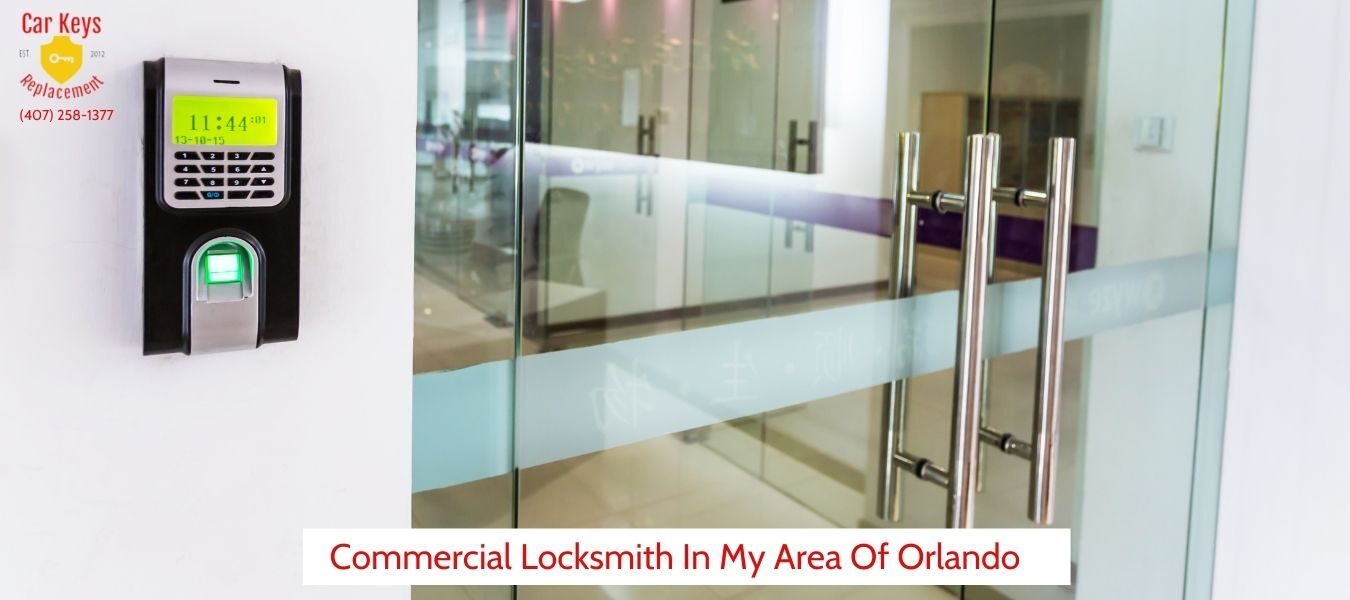 _Commercial Locksmith In My Area Of Orlando- Car Keys Replacement (407) 258-1377