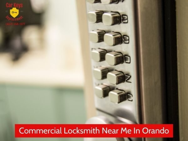 Commercial Locksmith Near Me In Orlando- Car Keys Replacement (407) 258-1377