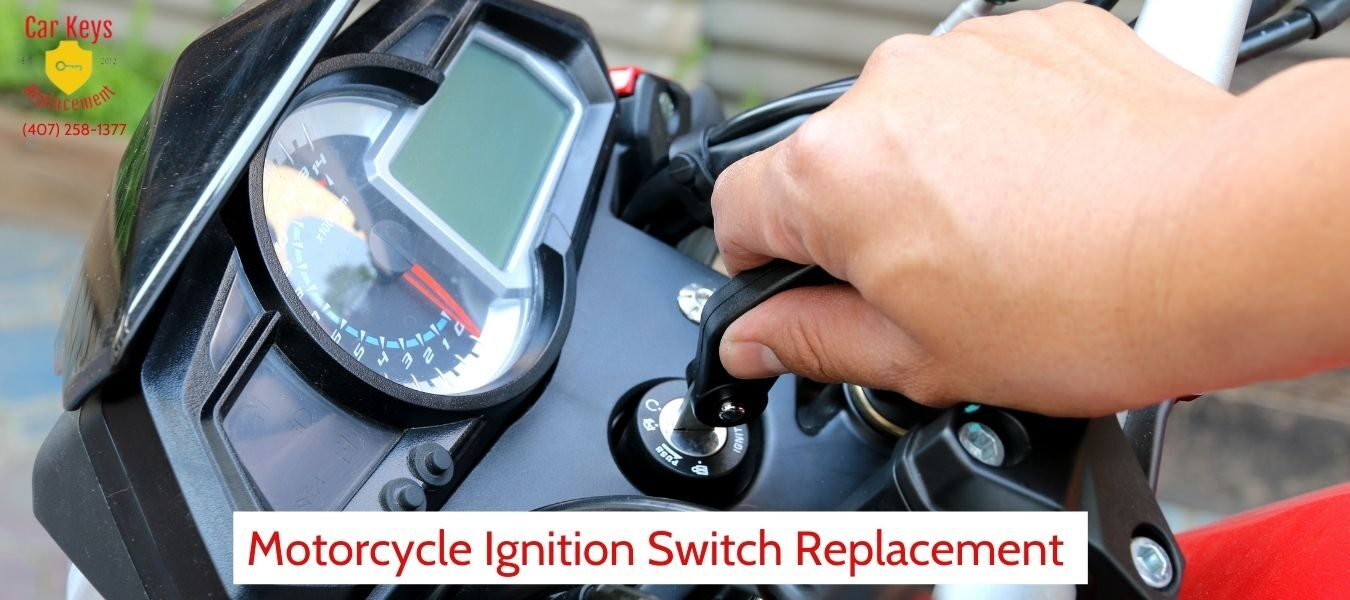 Motorcycle Ignition Switch Replacement Orlando- Car Keys Replacement (407) 258-1377